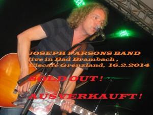 JOSEPH PARSONS BAND am 16.02.2104 AUSVERKAUFT !