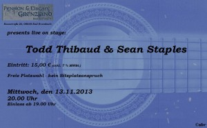 13.11.2013 Todd Thibaud with Sean Staples