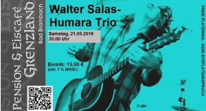 21.05.2016 Walter Salas-Humara Trio (German Tour 2016)