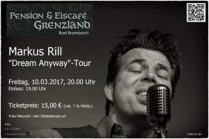 "10.03.2017 Markus Rill (""Dream Anyway""-Tour)"